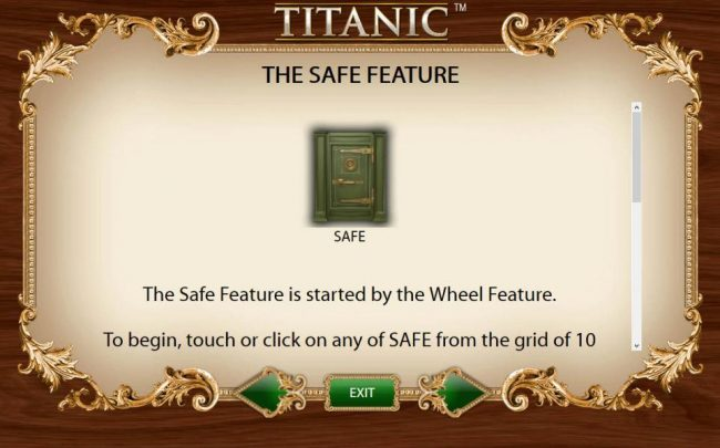 The Safe Feature is started by the Wheel Feature