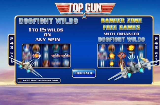 Game features: Dogfight Wilds - 1 to 15 wilds on any spin. Danger Sone Free Games with enhanced Dogfight Wilds.