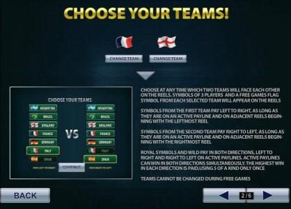choose at any time which two teams will face each other on the reels