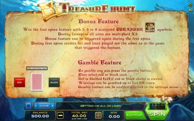 Treasure Hunt :: Bonus feature - Win the Free Spins feature with 3, 4 or 5 scattered treasure symbols. Gamble feature game rules.