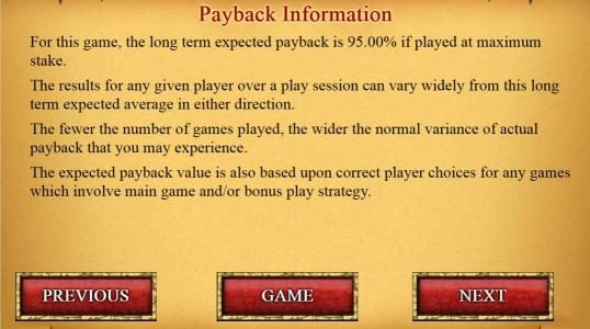 Payback Information - This game has a theoretical payback of 95.00%