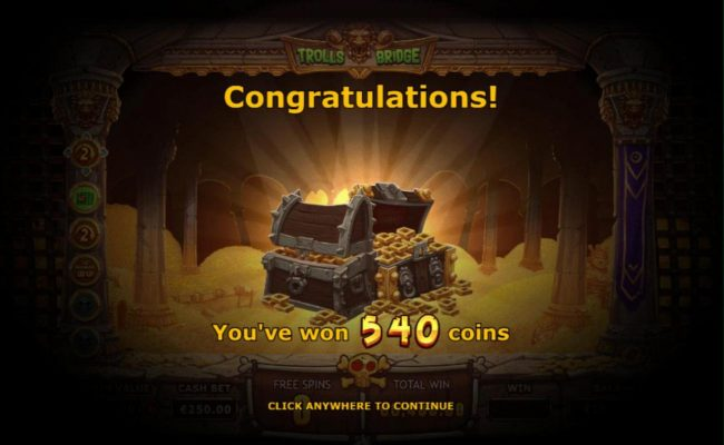 Trolls Bridge :: Player is awarded 540 coins for free games play.