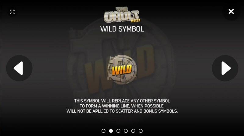 The Vault Heist :: Wild Symbols Rules