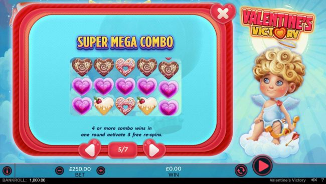 Super Mega Combo - 4 or more combo wins in one round activate 3 free re-spins.