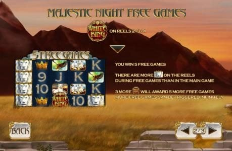 Majestic Night Free Games are tirggered by the White King logo symbol on reels 2, 3 and 4