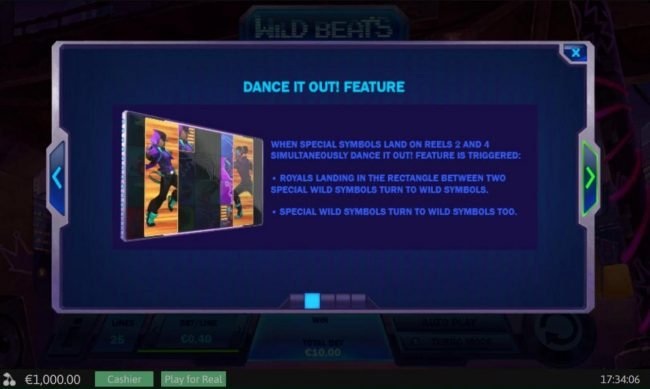 Dance It Out Feature Rules - When special symbols land on reels 2 and 4 simultaneously Dance It Out Feature is triggered.
