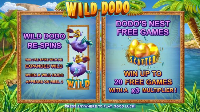 Wild Dodo :: Game features include: Wild Dodo respins and Dodos Nest Free Games