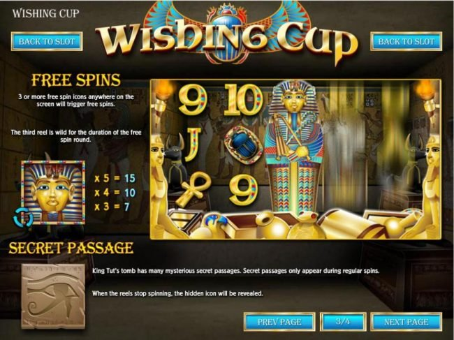 Three or more free spin icons anywhere on the screen will trigger free spins.