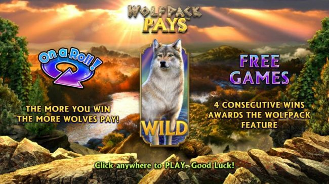 Wolfpack Pays :: On-a-Roll the more you win the more wolves pay! Free Games - 4 consecutive wins awards the wolfpack feature.