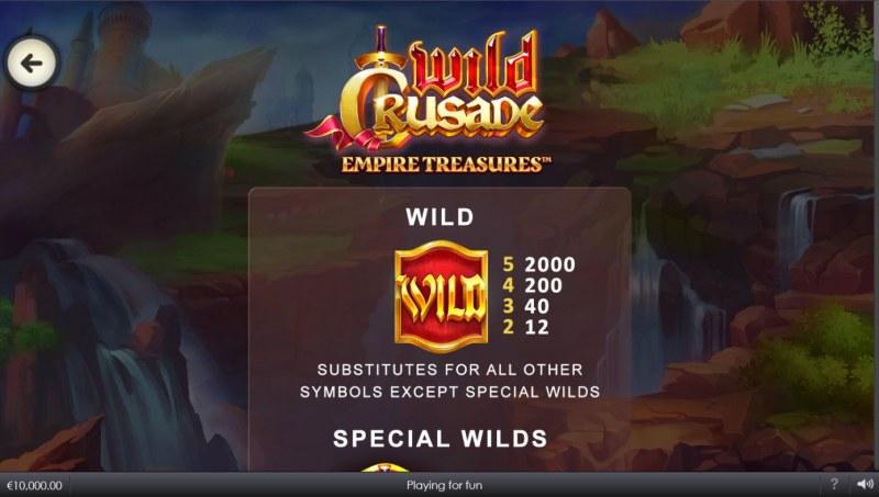 Wild Crusade Empire Treasures :: Wild Symbol Rules