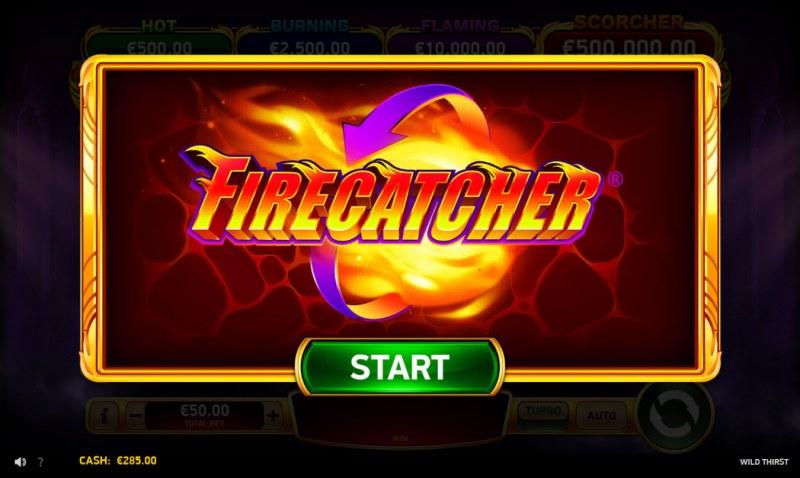 Wild Thirst :: Firecatcher feature activated