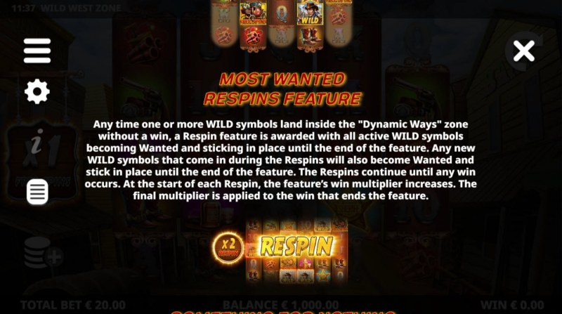 Wild West Zone :: Most Wanted Respin Feature