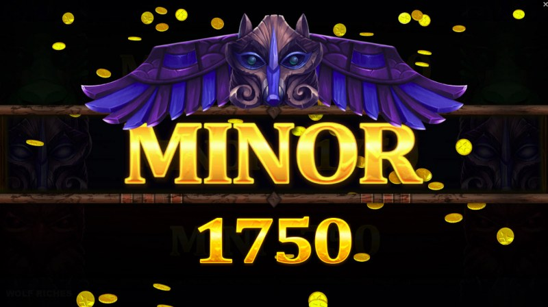 Wolf Riches :: Minor Jackpot awarded
